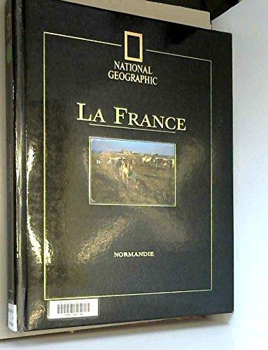 La France. 5, Normandie par Olivier Frébourg, Hélène Bamberger, National Geographic Society (E.-U.) (Relié)