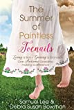 The Summer of Paintless Toenails: Losing a Son-Gaining a Grandson: One Awesome Grandma Making a Difference