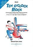 Ten O'Clock Rock: 18 Vortragsstücke für Anfänger. Violoncello; Violine und Klavier ad libitum. Violoncello.