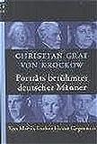 Portraits berühmter deutscher Männer: Von Martin Luther bis zur Gegenwart