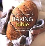 Linda Collister's Baking Bible by Linda Collister (2004-07-20)