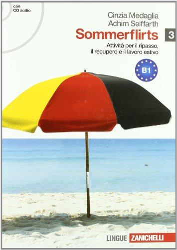 Sommerflirts. Livello B1. Per le Scuole superiori. Con CD Audio. Con espansione online: 3