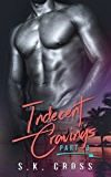 Indecent Cravings: Part Three