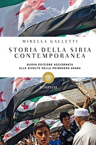 Storia della Siria contemporanea (Tascabili Vol. 472)