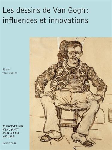 Les dessins de Van Gogh : influences et innovations