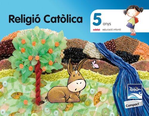 RELIGIÓ CATÔLICA 5 ANYS TOBIH-COMPACT - 9788468309927