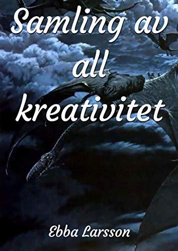 Samling av all kreativitet (Swedish Edition) por Ebba Larsson