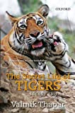 The Secret Life of Tigers: Second Edition