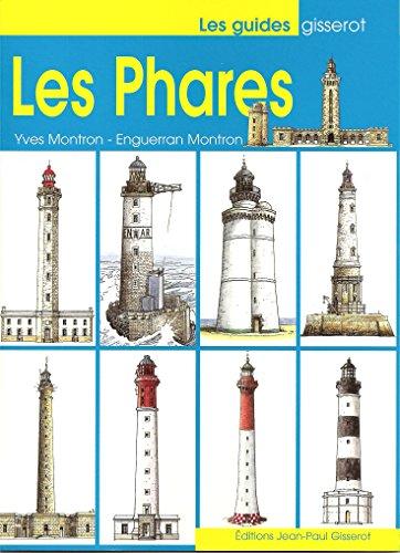 les phares par Montron Yves