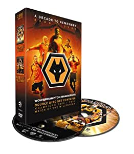 Wolverhampton Wolves - A Decade To Remember [DVD] [2009]