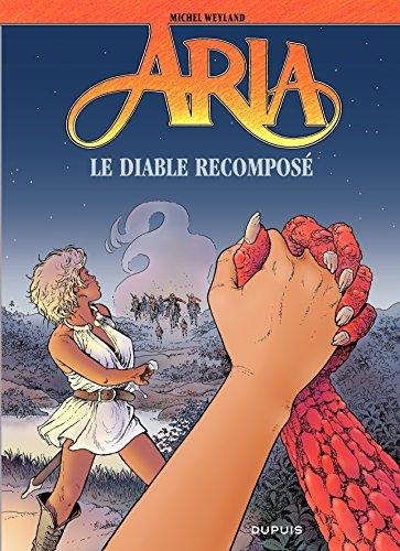 Aria - tome 32 - Le diable recomposé par Michel Weyland