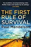 The First Rule Of Survival (Col Vaughn De Vries) von Paul Mendelson