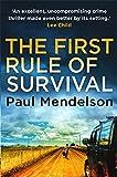 The First Rule Of Survival (Col Vaughn De Vries) von Paul Mendelson