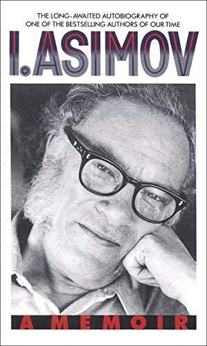 I. Asimov: A Memoir by Asimov, Isaac (1920) Paperback