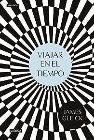 Viajar en el tiempo par James Gleick