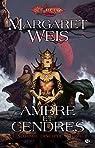 Ambre et cendres: Le Sombre disciple, T1 par Weis