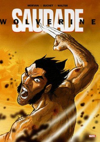 Wolverine : Saudade