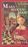 Mary, Bloody Mary (Young Royals Books (Pb))