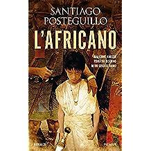 L'africano (La saga di Scipione l'Africano Vol. 1) (Italian Edition)