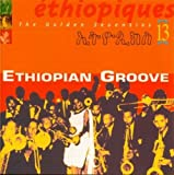 Ethiopiques Vol. 13 : Ethiopian Grooves...