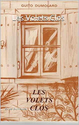 Couverture du livre Les Volets Clos