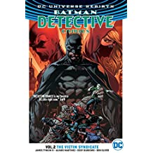 Detective Comics TP  Vol 2 The Victim Syndicate (Rebirth) (Batman: Detective Comics)