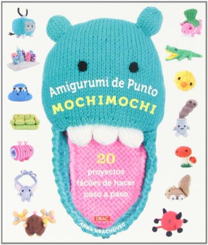 Amigurumi de Punto Mochimochi por Anna Hrachovec