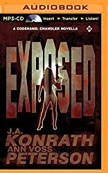 Exposed: A Thriller (Chandler) by J. A. Konrath (2014-11-25)