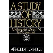 A Study of History, Vol. 1: Abridgement of Volumes l-Vl