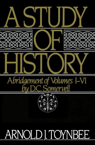 A Study of History: Abridgement of Volumes I-VI: Vol 1-6 (Royal Institute of International Affairs) por Arnold Toynbee