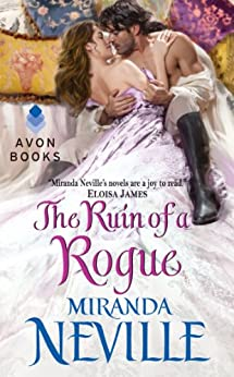 The Ruin of a Rogue (The Wild Quartet Book 2) by [Neville, Miranda]