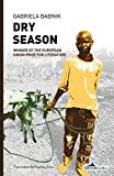 Front cover for the book Dry Season by Gabriela Babnik