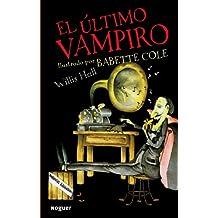 El ultimo vampiro / The Last Vampire (Infantil)