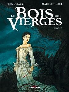 """Afficher """"Le bois des vierges n° 1<br /> Hache"""""""