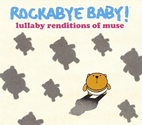 Rockabye Baby! Lullaby Renditions of Muse [Import