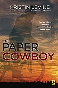 The Paper Cowboy by [Levine, Kristin]