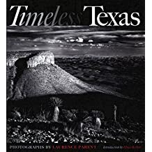 [(Timeless Texas)] [By (photographer) Laurence Parent ] published on (November, 2006)