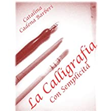 La Calligrafia Ebraica con Semplicità - Vol 4. (La Calligrafia con Semplicità) (Italian Edition)