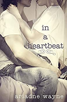 In a Heartbeat (Lifetime Book 2) by [Wayne, Ariadne]