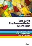 Wie wirkt Psychosomatische Energetik? (Amazon.de)