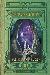 VISIONARIUM 10: Masken und Lügen