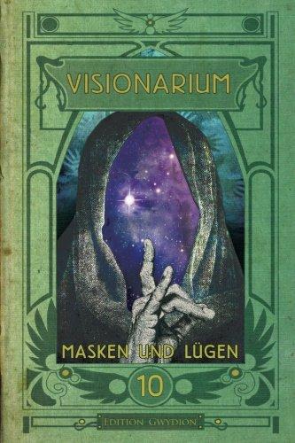 Preisvergleich Produktbild VISIONARIUM 10: Masken und Lügen