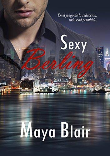 Sexy Berling por Maya Blair