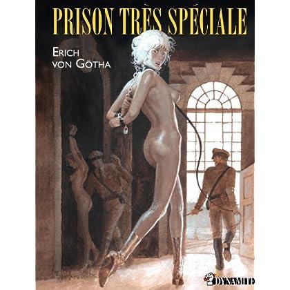 Prison très spéciale (CANICULE)