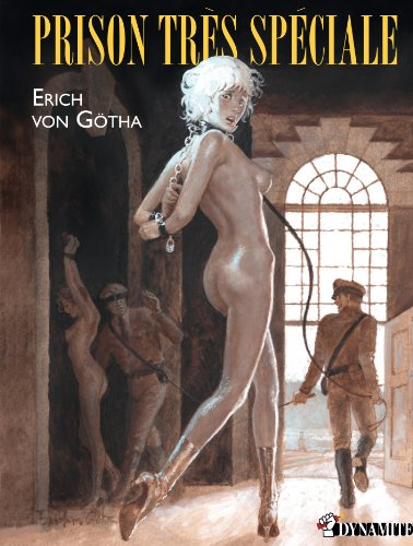 Prison très spéciale par Erich von Götha