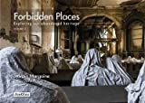 [(Forbidden Places: Exploring Our Abandoned Heritage Volume 3)] [By (author) Sylvain Margaine ] published on (November, 2015) - Jonglez - 07/11/2015