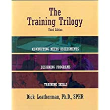 [Training Trilogy] (By: Dick Leatherman) [published: February, 2007]