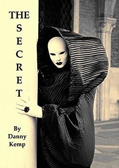 The Secret by [Kemp, Danny]