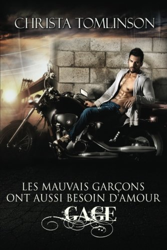 Gage: Les Mauvais Garons Ont Aussi Besoin D'amour - Tome 1