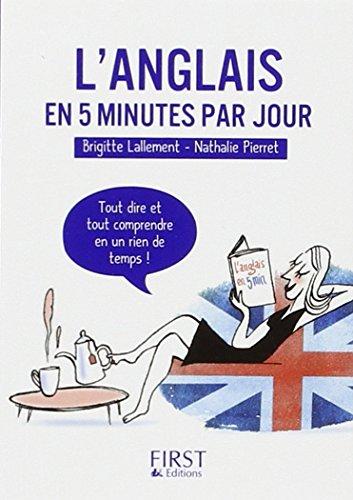 Petit livre de - anglais en 5 minutes par jour (Le petit livre) por Brigitte Lallement